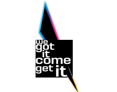 "Logo ""WE GOT IT COME GET IT"""